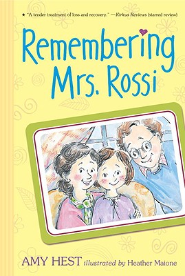 Remembering Mrs. Rossi By Hest, Amy/ Maione, Heather (ILT)