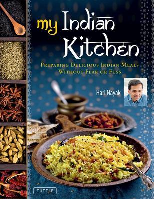 My Indian Kitchen By Nayak, Hari/ Turkel, Jack (PHT)/ Jaffrey, Madhur (FRW)