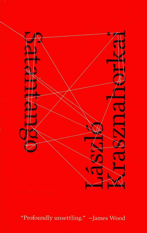 Satantango By Krasznahorkai, L+�szl=/ Szirtes, George (TRN)