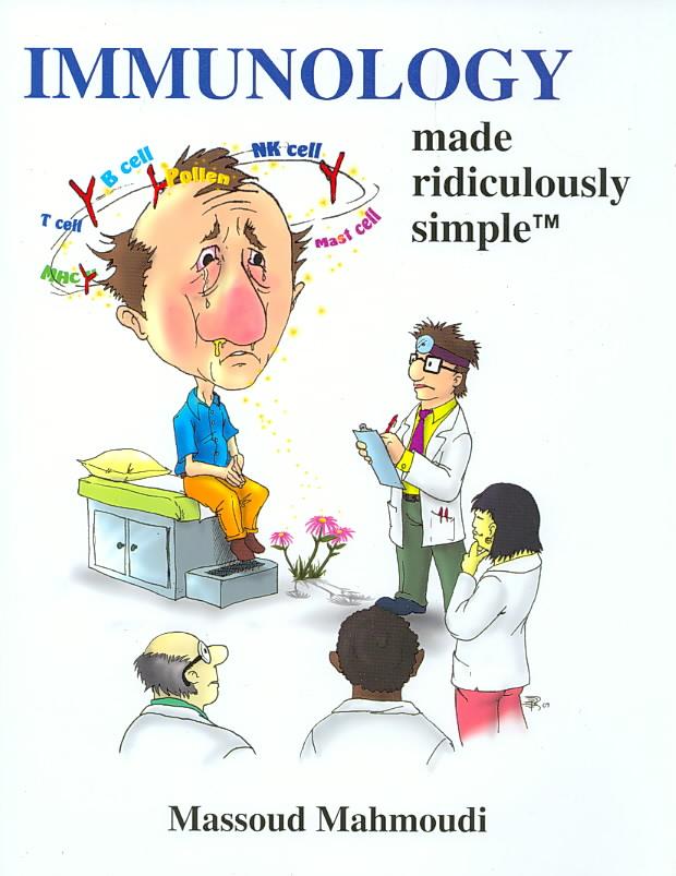 Immunology Made Ridiculously Simple By Mahmoudi, Massoud