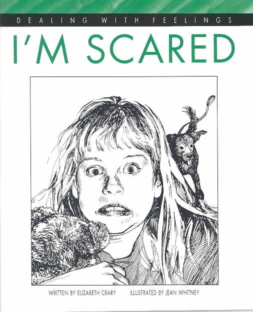 I'm Scared By Crary, Elizabeth/ Whitney, Jean (ILT)
