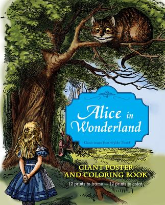 Alice in Wonderland Giant Poster and Coloring Book By Tenniel, John (ILT)/ Carroll, Lewis